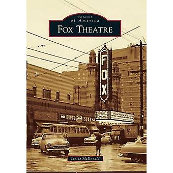 Fox Theatre by Janice McDonald - 9780738594491 Book