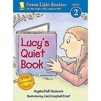 Lucy's Quiet Book by Angela Shelf Medearis - Lisa Campbell Ernst - 97