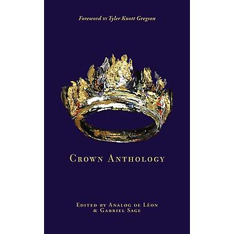 Crown Anthology by Analog Leon d