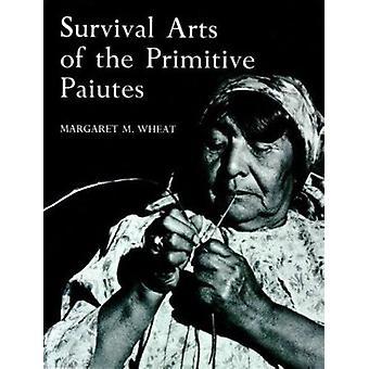 Survival Arts of the Primitive Paiutes Book