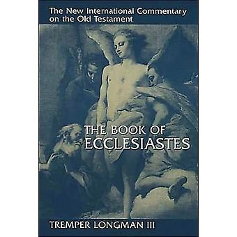 Ecclesiastes bok av Longman & Tremper & III