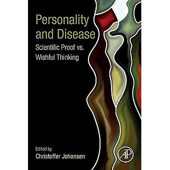 Personnalité et maladies: la preuve scientifique vs un vœu pieux