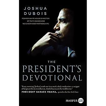 Ordförande 's hängivenhet: de dagliga avläsningar som inspirerade President Obama