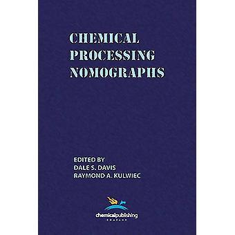 Chemical Processing Nomographs by Davis & Dale S.