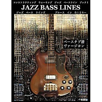 Constructing Walking Jazz Bass Lines Book I the Blues in 12 Keys Bass Tablature Japanese Edition by Mooney & Steven