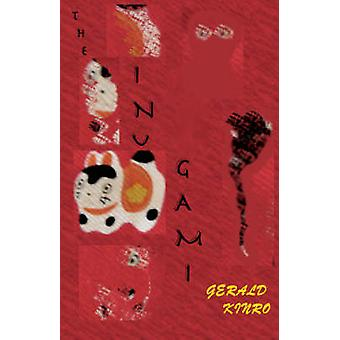 The Inu Gami by Kinro & Gerald