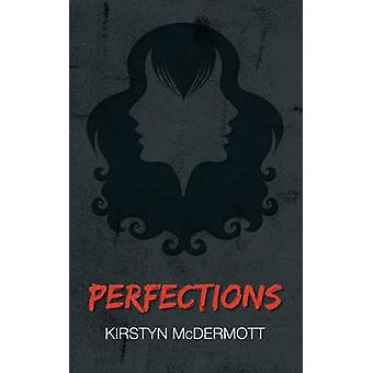 Perfections by McDermott & Kirstyn
