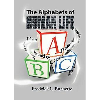 The Alphabets of Human Life by Burnette & Fredrick L