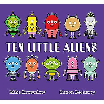 Ten Little Aliens by Mike Brownlow - 9781408346327 Book