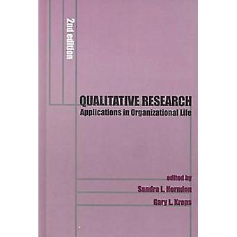 Qualitative Research - Applications in Organisational Communication (2