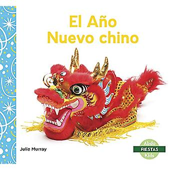 El Ano Nuevo chino (Chinese New Year) by Julie Murray - 9781644941324