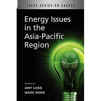 Energy Issues in the Asia-Pacific Region by Amy Lugg - Mark Hong - 97