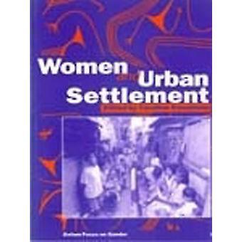 Women and Urban Settlement by Caroline Sweetman - 9780855983482 Book