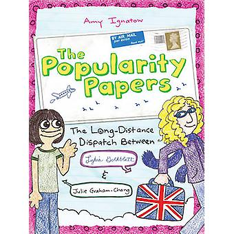 The Popularity Papers - Book Two - Long-distance Dispatch Between Lydia