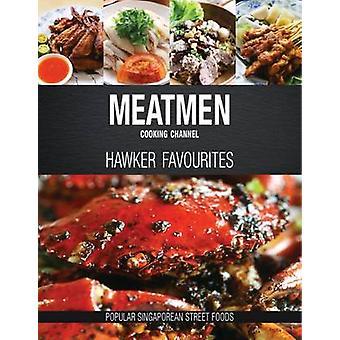 Meatmen Cooking Channel Hawker favorieten populaire Singaporese straatvoedsel door de gehakt mannen