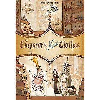 The Emperor's New Clothes - The Graphic Novel by Hans Christian Anders
