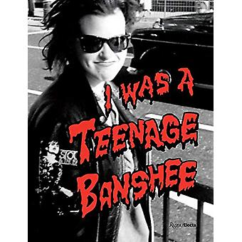 I Was a Teenage Banshee by S. Webster - 9780847868209 Book
