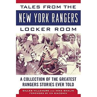 Tales from the New York Rangers Locker Room - A Collection of the Grea
