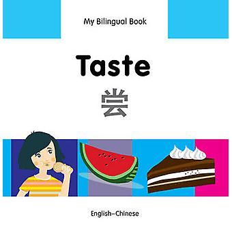 My Bilingual Book  Taste  Chineseenglish by Milet Publishing Ltd