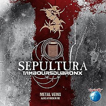 Sepultura & Les Tambours Du Bronx - Metal Veins: Alive at Rock in Rio [CD] USA import