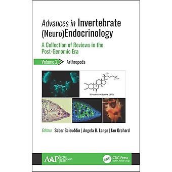 Advances in Invertebrate NeuroEndocrinology by Edited by Saber Saleuddin & Edited by Angela B Lange & Edited by Ian Orchard