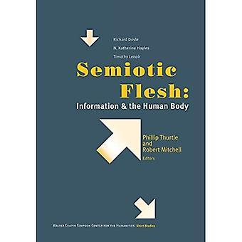Semiotiska Flesh: Information och människokroppen