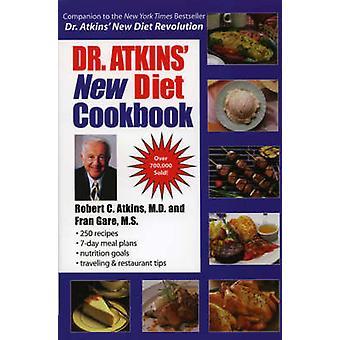 Dr. Atkins' Uusi ruokavalio keittokirja M.D. - Robert C. Atkins - 9780871319