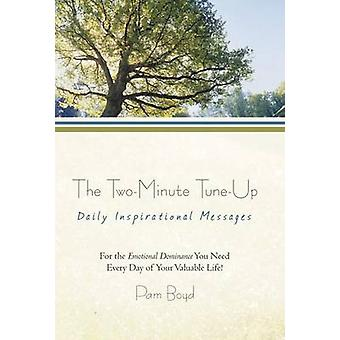 The Two-Minute Tune-Up - Daily Inspirational Messages by Pam Boyd - 97