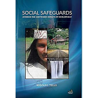 Social Safeguards - Avoiding the Unintended Impacts of Development by