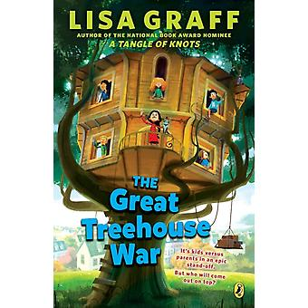 La grande guerre des cabanes dans les arbres par Lisa Graff