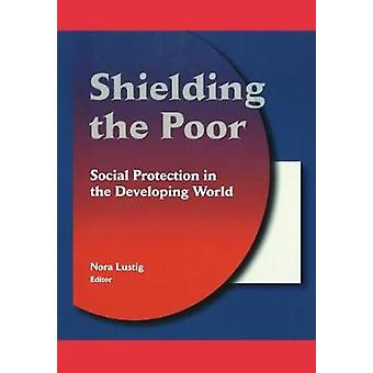 Shielding the Poor by Edited by Nora Claudia Lustig