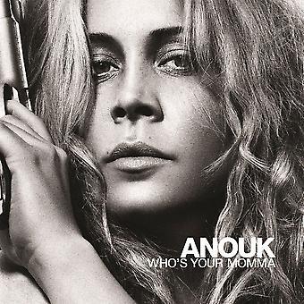 Anouk - Who's Your Momma Vinyl