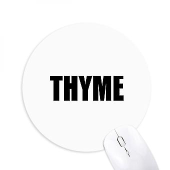 Thyme Vegetable Name Foods Round Non-slip Rubber Mousepad Game Office Mouse Pad