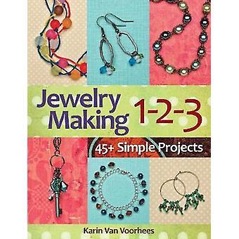Jewelry Making 123 by Karin Van Voorhees