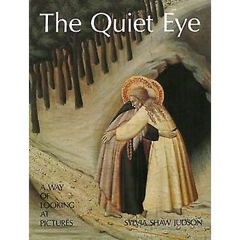 Le œil calme - une façon de regarder les images de Sylvia Shaw Judson - 9