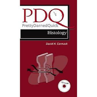 PDQ Histology - Evidence-Based Pediatrics by David Cormack - 978155009