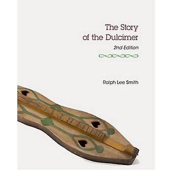 Het verhaal van de Dulcimer (2e herziene editie) door Ralph Lee Smith -