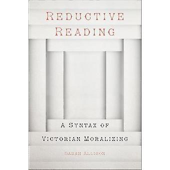 還元的読書 - 還元読み取りによってビクトリア朝の道徳の構文