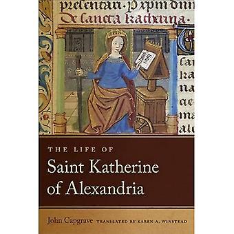 Livet av Saint Katherine av Alexandria