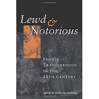 Lasciva y notorio: transgresión femenina en el siglo XVIII