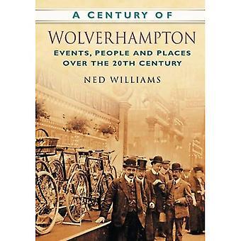 Un secolo di Wolverhampton (secolo del nord dell'Inghilterra)