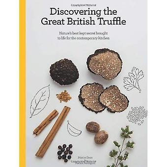 Ontdekken van de grote Britse truffel: Nature's Best bewaarde geheim voor de hedendaagse keuken tot leven gebracht.