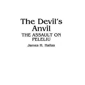 De Devils aambeeld de aanval op Peleliu door Hallas & James H.
