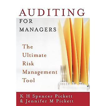 التدوين للمديرين أداة لإدارة المخاطر في نهاية المطاف من بيكيت & سبنسر H. ك.
