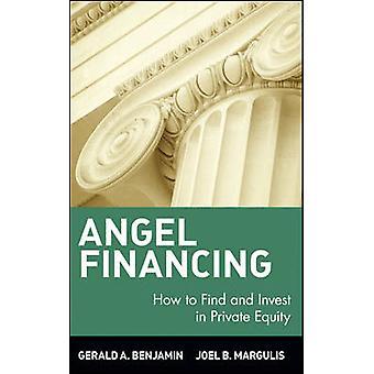 Angel Financing by Benjamin