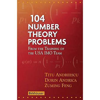 104 nummer teori problemer fra opplæring av USA IMO lag Andreescu & Titu