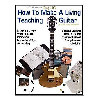 どのように生活指導ギターとリー ・男・ B で他の楽器