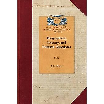 Biographical Literary and Political Anecdotes by John Almon