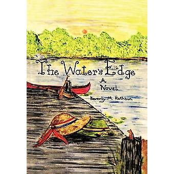 The Waters Edge by Rathbun & Beverly M.