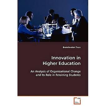 Innovation inden for videregående uddannelse af Truss & Brencleveton